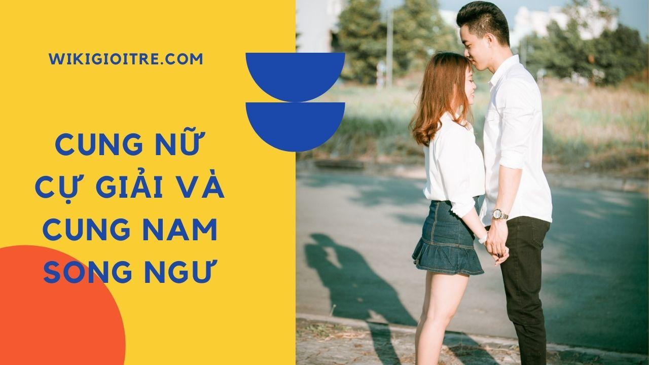12-cung-hoang-dao-nu-hop-voi-sao-nam-nao-Cung-nu-Cu-Giai-va-cung-Nam-Song-Ngu.jpg