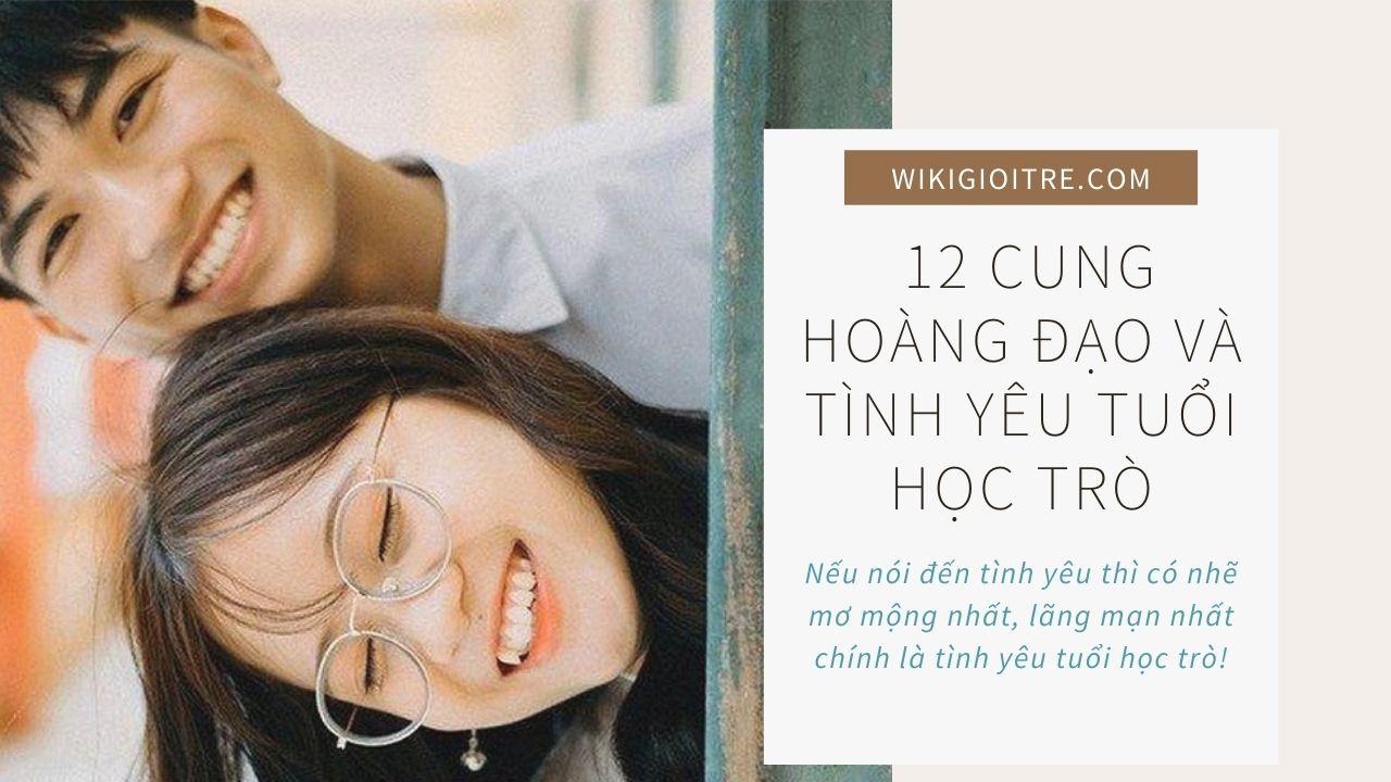 12-cung-hoang-dao-va-tinh-yeu-tuoi-hoc-tro-2.jpg