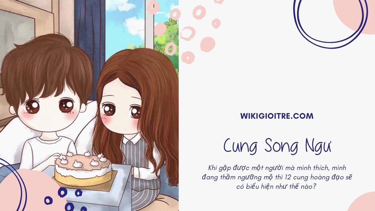 Bieu-hien-cua-12-cung-hoang-dao-khi-gap-crush-Cung-Song-Ngu.jpg