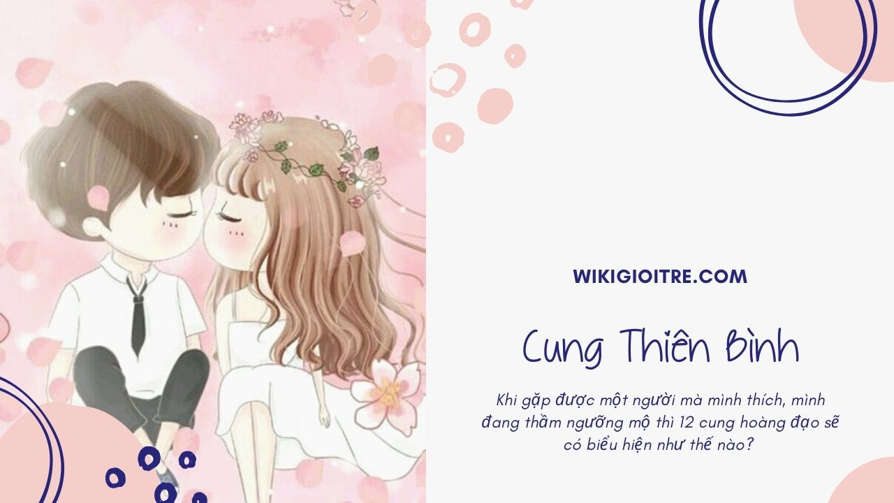 Bieu-hien-cua-12-cung-hoang-dao-khi-gap-crush-Cung-Thien-Binh.jpg