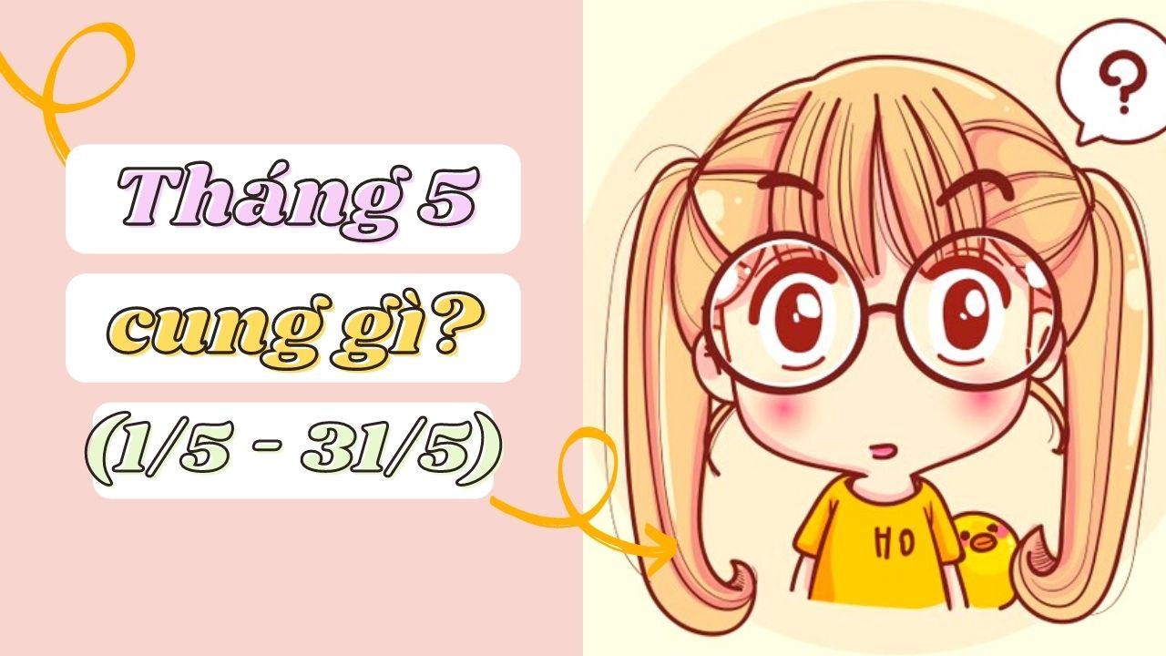 thang-5-cung-gi.jpg
