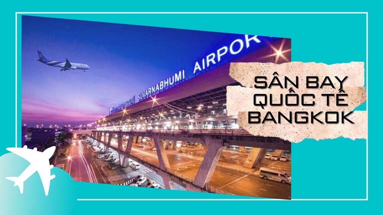 10-san-bay-lon-nhat-the-gioi-Bangkok.jpg