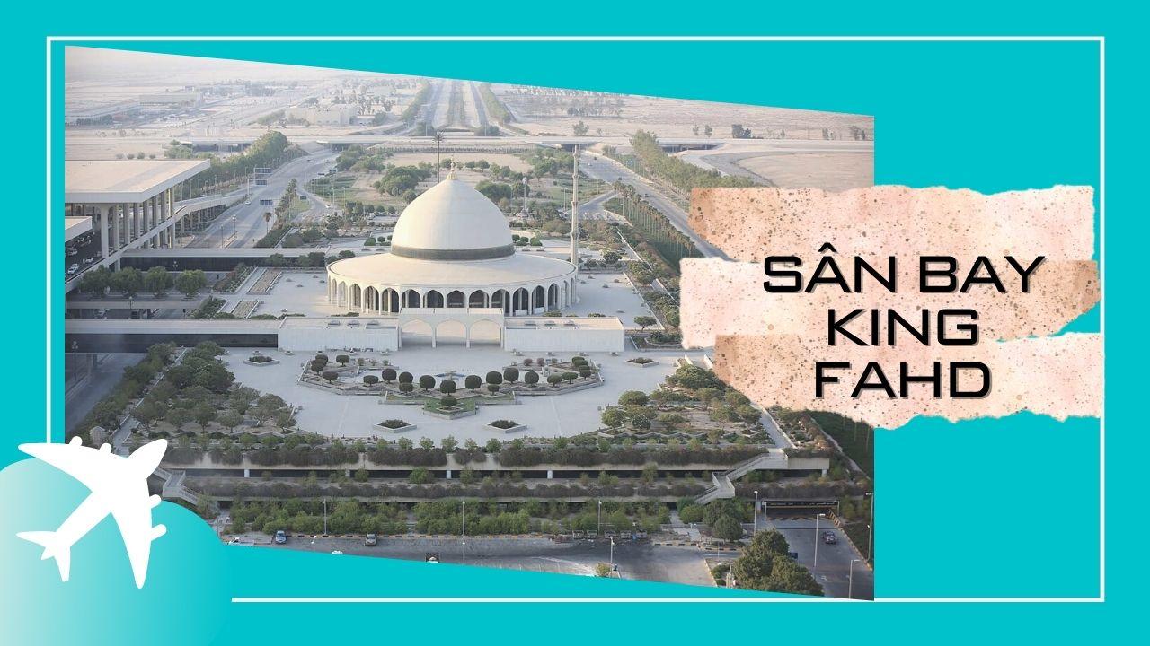 10-san-bay-lon-nhat-the-gioi-King-Fahd.jpg
