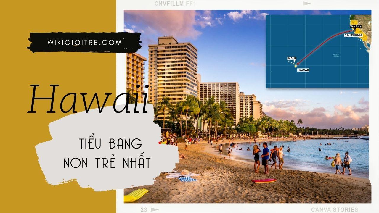My-co-bao-nhieu-tieu-bang-Hawaii.jpg