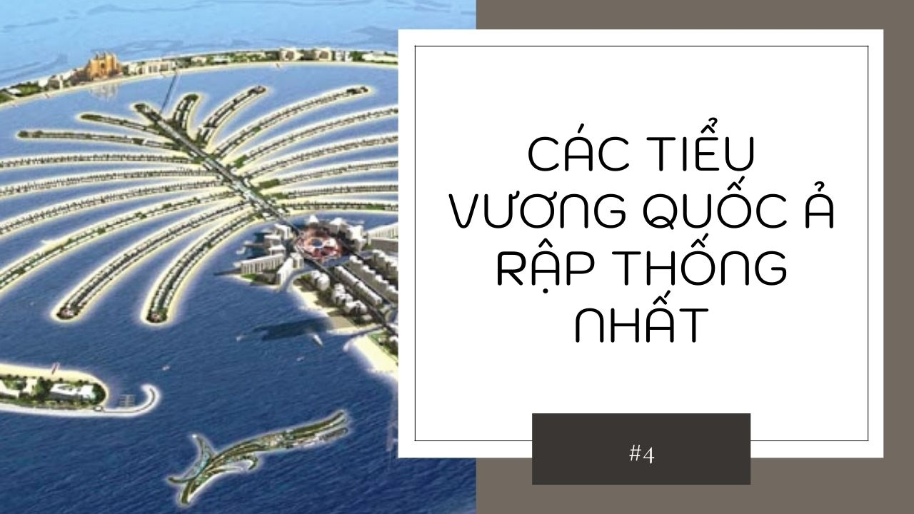 dat-nuoc-giau-nhat-the-gioi-Cac-tieu-vuong-quoc-A-Rap-thong-nhat.jpg