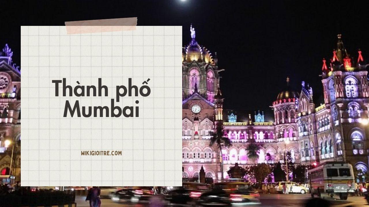 thanh-pho-lon-nhat-the-gioi-Mumbai.jpg