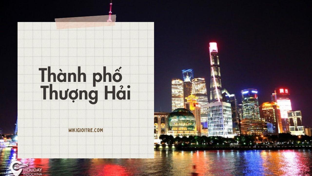 thanh-pho-lon-nhat-the-gioi-Thuong-Hai.jpg